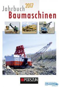 Podszun_Jahrbuch_Baumaschinen_2017_9783861338208_Baumaschinen_Buch_Bagger_Buch_TRUCKMO_1