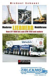 Podszun_Moderne_Liebherr_Mobilkrane_III_9783861337102_Kran-Buch_Liebherr_Buch_Lkw-Modelle_TRUCKMO_1