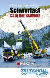 Podszun_Schwerlast_in_der_Schweiz_9783861335559_Lkw-Buch_Schwerlast-Buch_Lkw-Modelle_TRUCKMO_1
